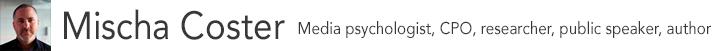 Mischa Coster – mediapsycholoog | gedragsbeïnvloeding | persuasion | social | public speaker | consultant | researcher | lifehacker | magician
